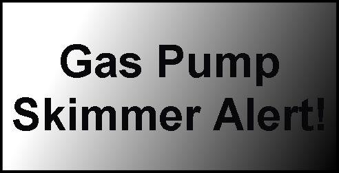 Gas pump skimmer alert.jpg