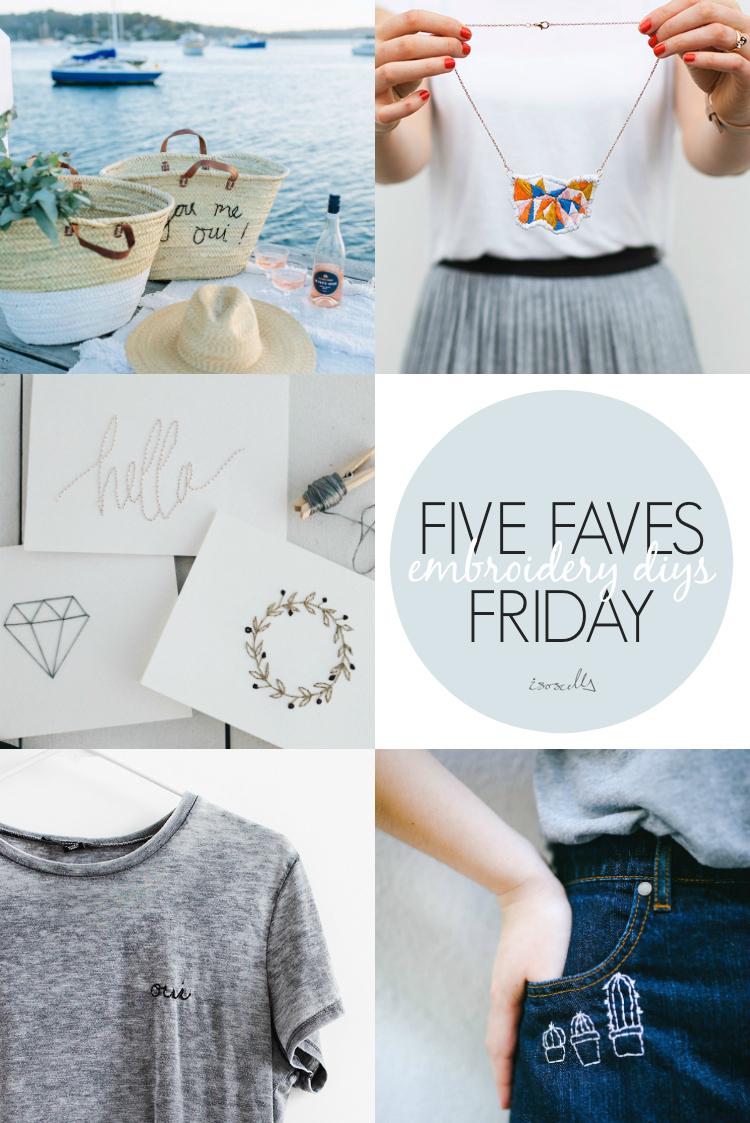 Five Faves Friday - Embroidery DIYs - Isoscella