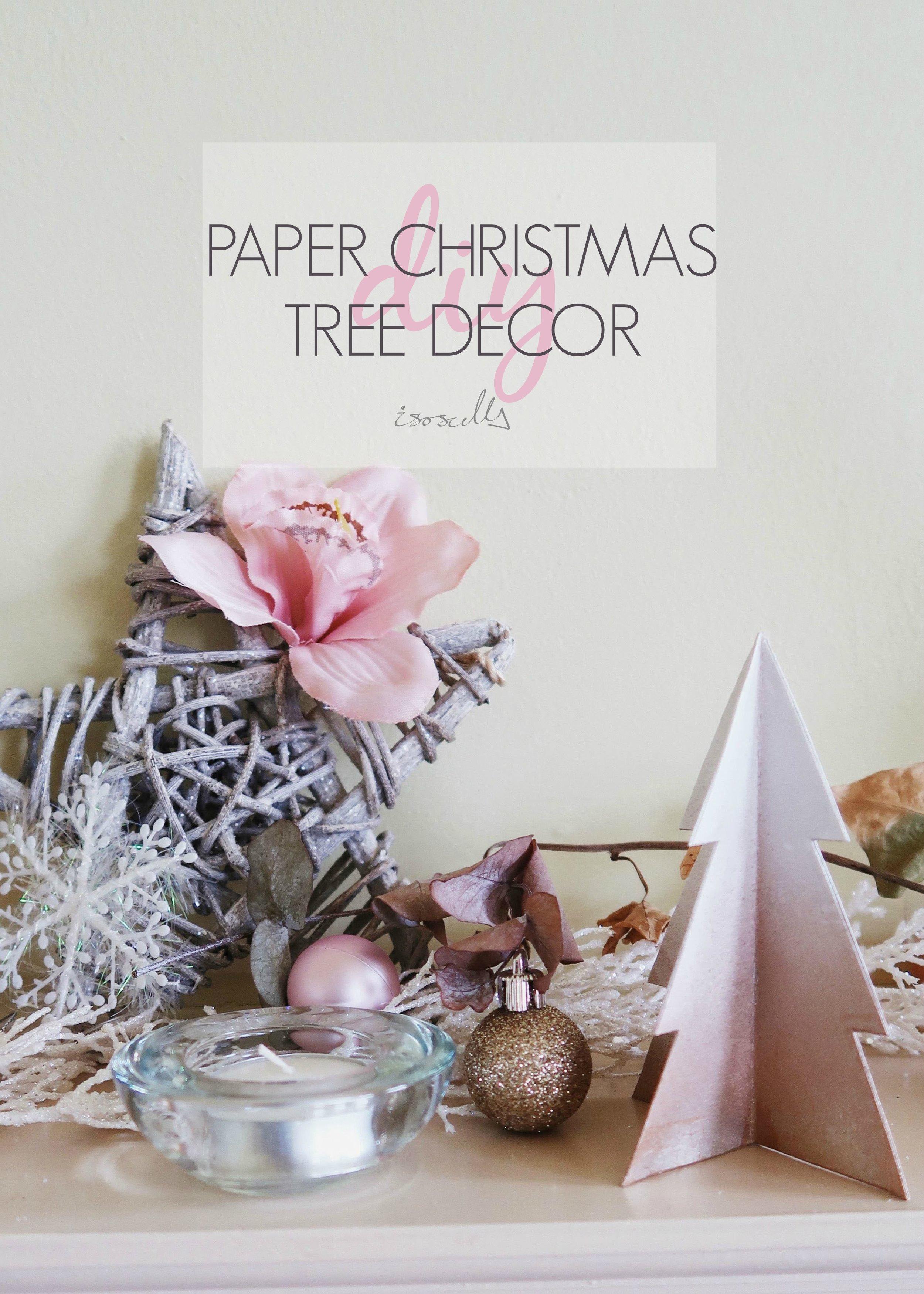 DIY Paper Christmas Tree Decor by Isoscella