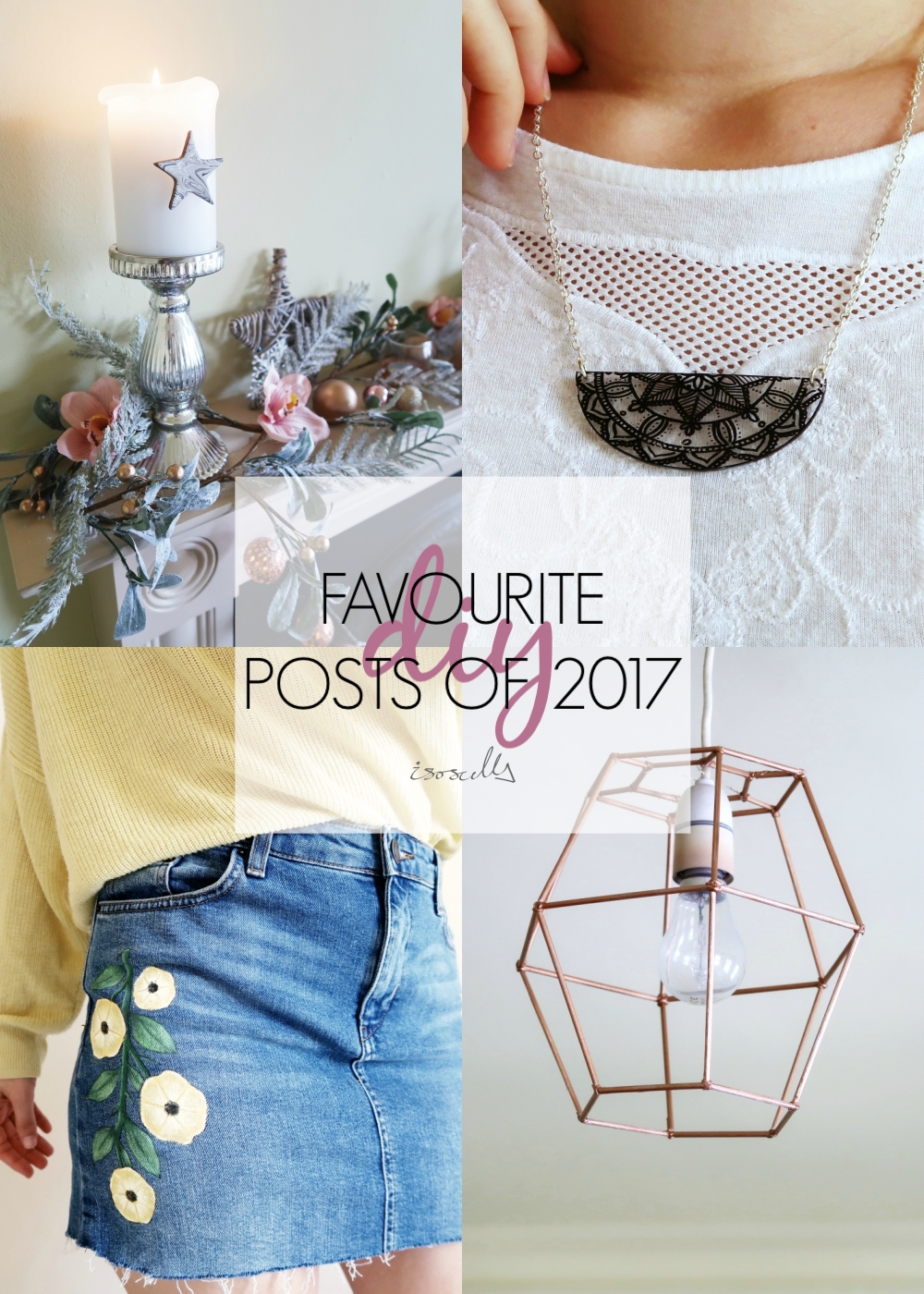 DIY Favourite Projects of 2017 by Isoscella