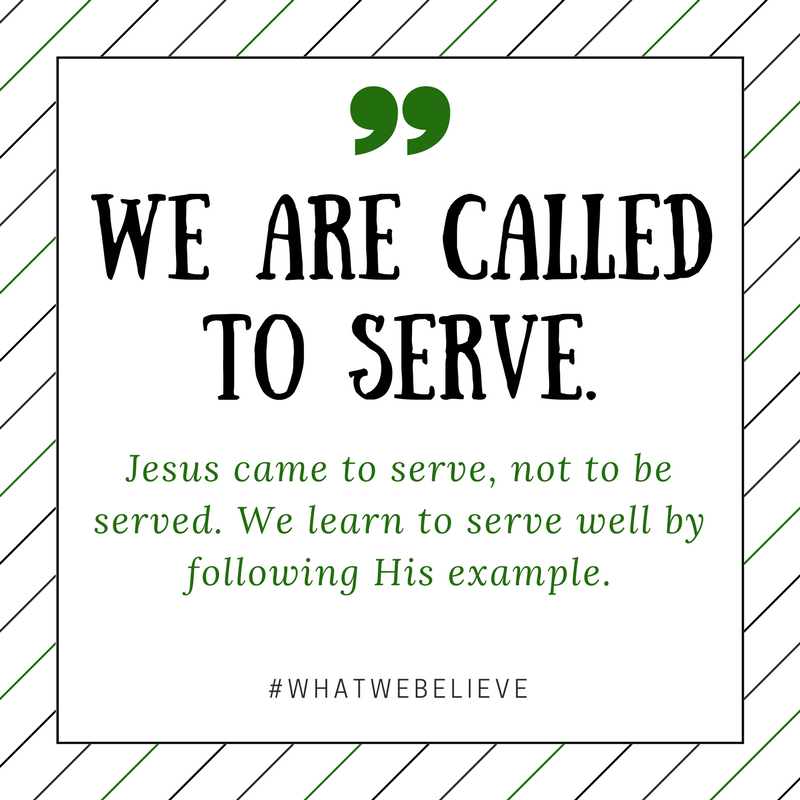 What We Believe - We are called to serve.png