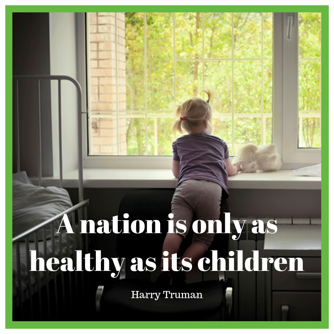 A nation is only as healthy as its children.png
