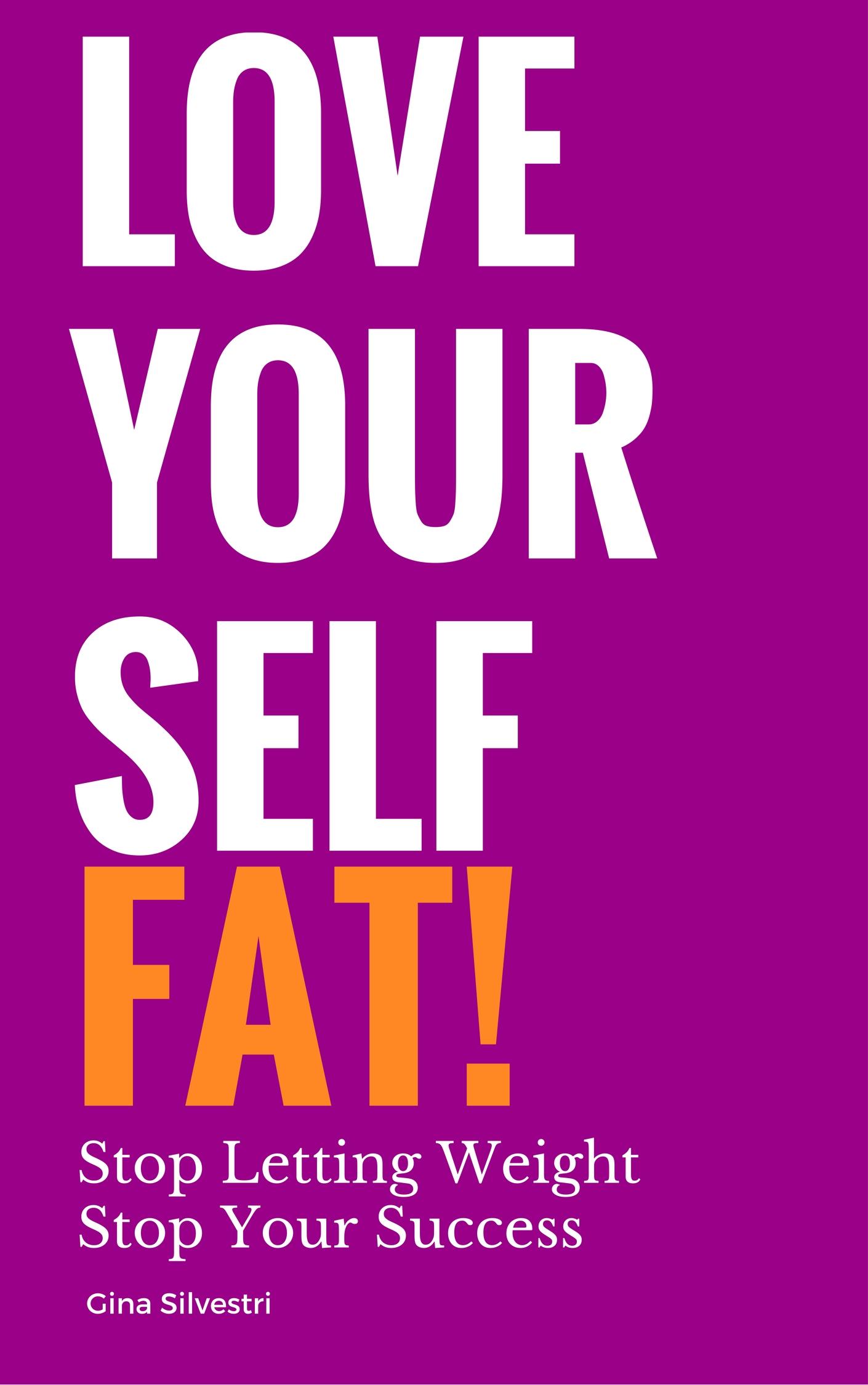 LOVE YOURSELF FAT.jpg