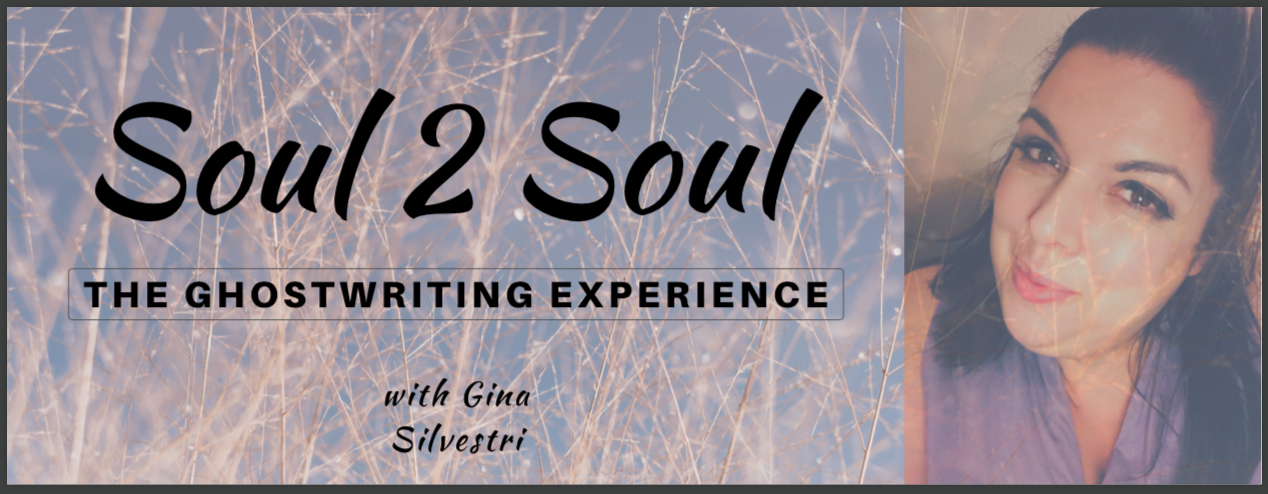 Soul 2 Soul Ghostwriting Gina Silvestri ghostwriting ghostwriter book coach finish your book empowerment life coach trauma mindset soul success human design projector reiki writing coach mindset coach vancouver bc canada .png