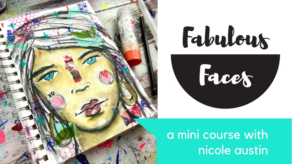 fabulous faces mixed media workshop