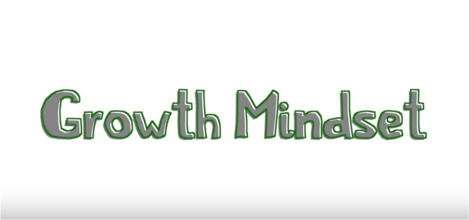 Here's a cute and short video that describes some of the aspects of Growth and Fixed Mindsets.