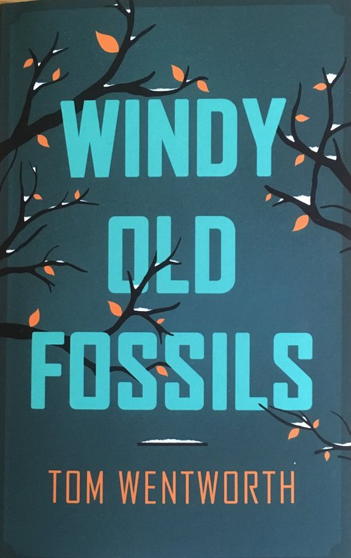 829041b3 Windy Old Fossils presented by Pentabus and Fair Acre Press