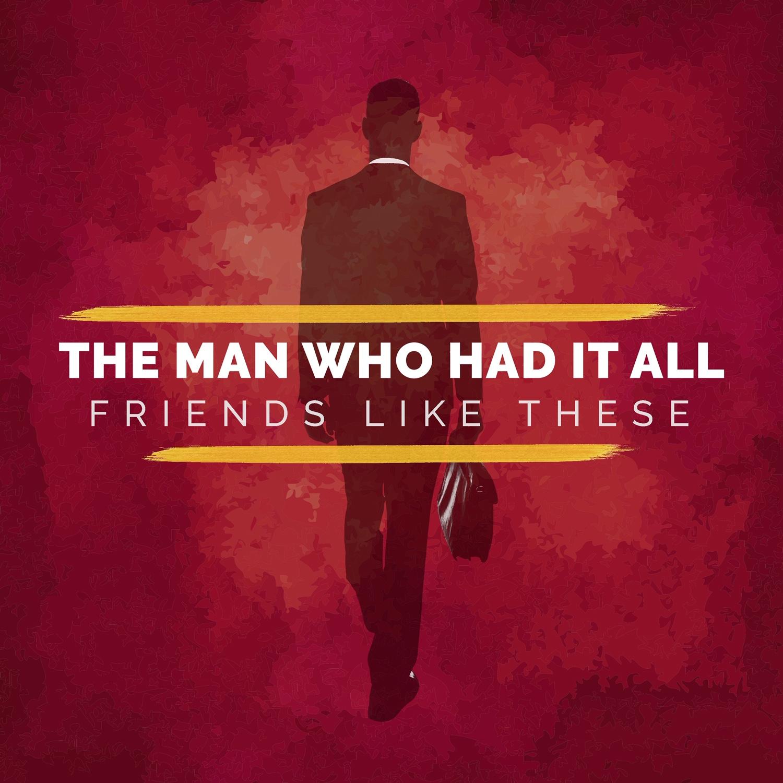 Man Who Had It All.JPG