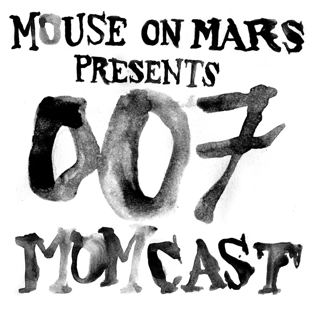 Mouse-On-Mars-MOMCAST-007-2013.jpg