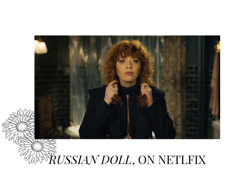 RUSSIAN DOLL, ON NETLFIX (1).png