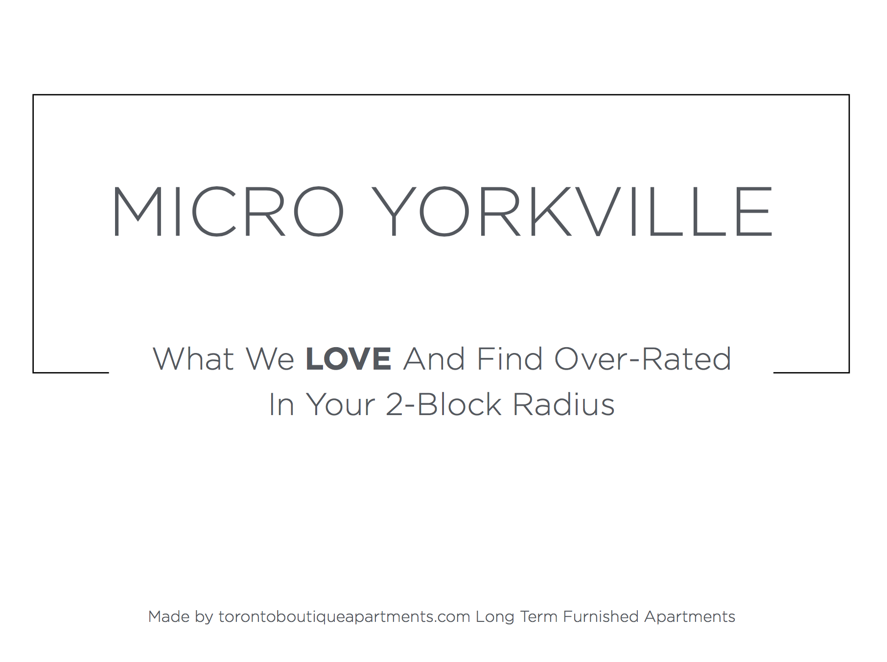 New Micro-Neighbourhood Yorkville Guide - Front