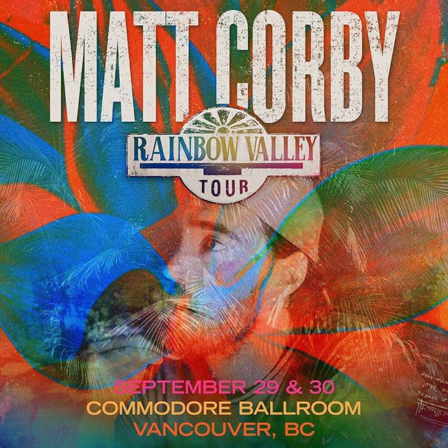 SHOW ADDED: Due to overwhelming demand, @MattCorby has added a second show at the @CommodoreBallroom on Sept. 30. Limited tickets remain for Sept. 29 and Sept. 30 tickets are now on sale! Get tickets at #LiveNation.com - link in bio.