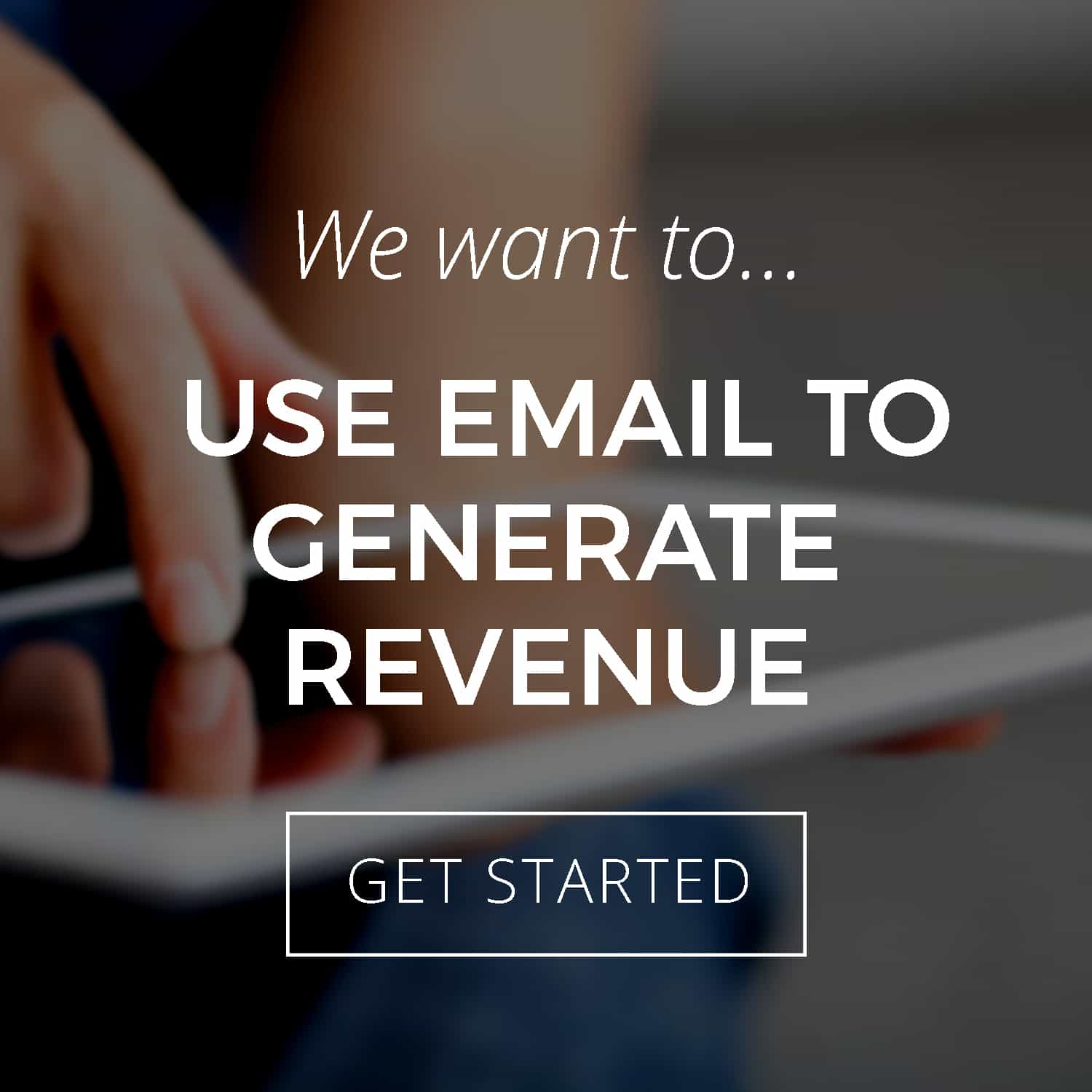 Callout- Use Email to Generate Sales.jpg