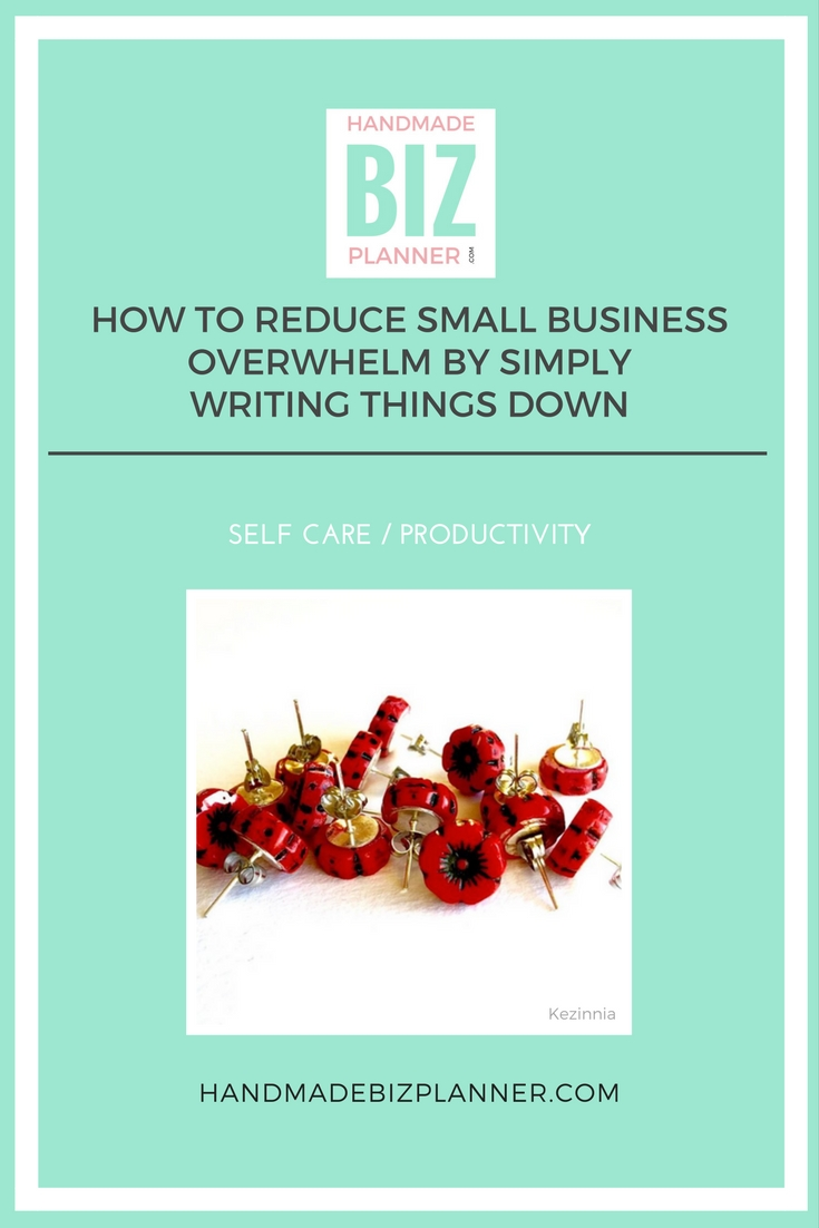 Handmade Biz Planner Blog How to Reduce Small Business Overwhelm by simply writing things down