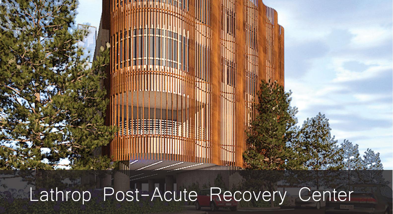 FCA-Lathrop-Post-Acute-Recovery-Center.jpg