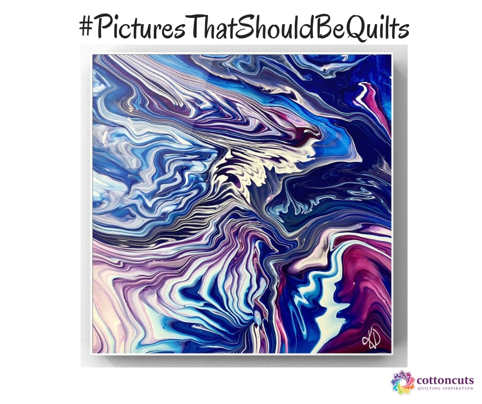Pictures That Should by Quilts Acrylic Pour by Waterfall Acrylics March 26, 2109