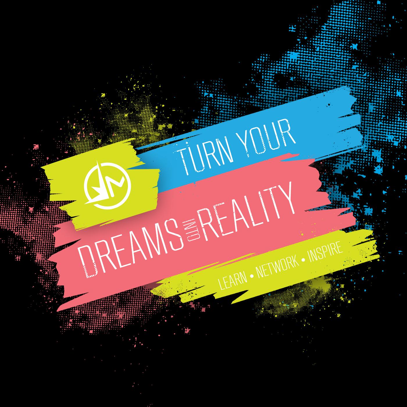 DreamsIntoReality.jpg