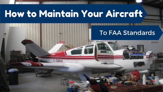 How to buy and maintain your aircraft to FAA Standards