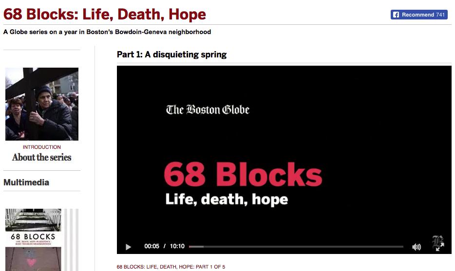 68 Blocks: Life, Death, Hope in Boston's Most Troubled Neighborhood  . Irons, Meghan E., Akilah Johnson, Maria Cramer, Jenna Russell, and Andrew Ryan.Boston: Boston Globe, 2013.