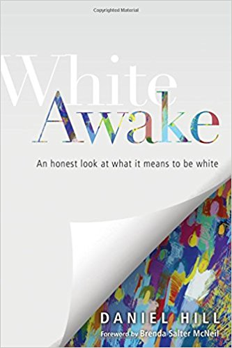 In,  White Awake: An Honest Look at White It Means to Be White , Daniel Hill leads readers through phases of White identity development and offers biblical tools to navigate these seasons of growth. He also offers strong chapters on markers of racial awareness and action steps you can take to progress in your racial awareness journey.