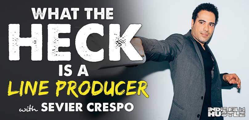 Producer Sevier Crespo, Indie Film Hustle