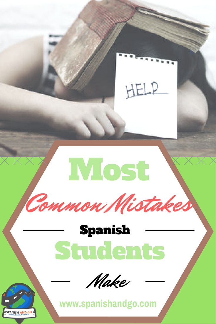 The Most Common Mistakes Spanish Students Make