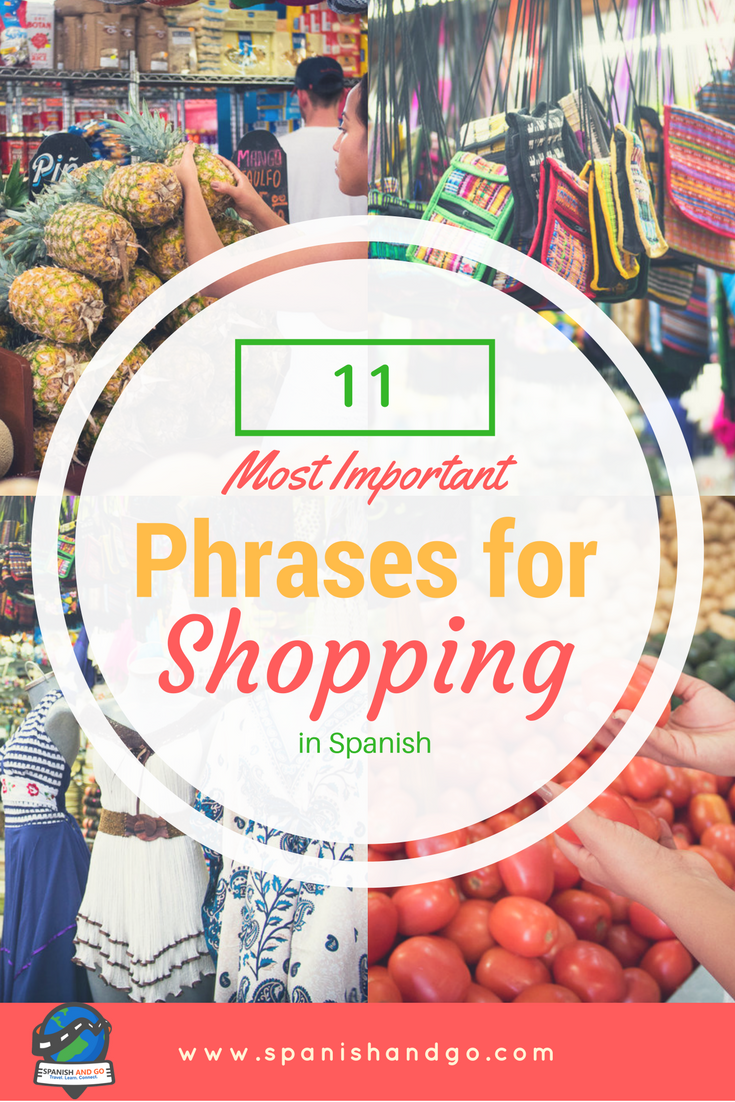 11 Most Important Phrases for Shopping in Spanish