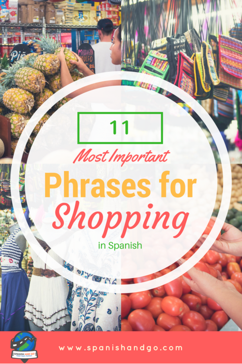 The 11 Most Important Phrases for Shopping in Spanish — Spanish and Go