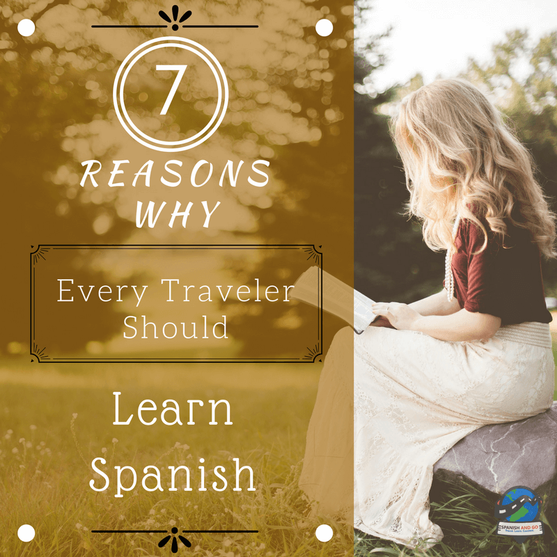 7-reasons-why-travelers-should-learn-spanish