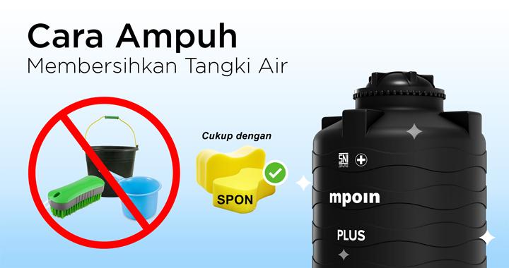 Membersihkan Tangki Air Cepat dan Ampuh - Tangki Air MPOIN Hanya Membutuhkan Spon Saja