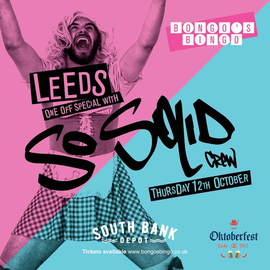 Bongo's Bingo at South Bank Leeds with So Solid Crew - Thurs 12th October.png