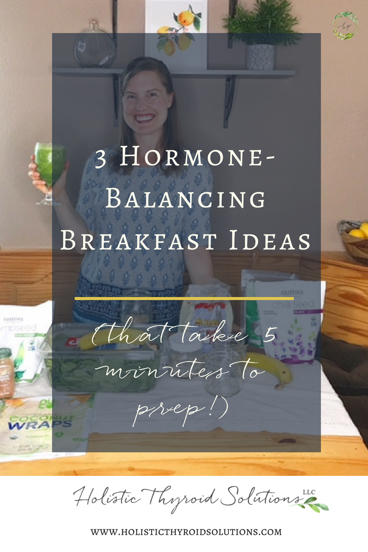 3 Thyroid and Hormone Balancing Breakfast Ideas