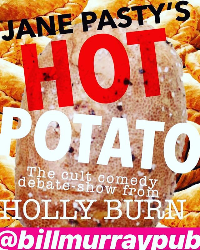 Come and debate the hottest potatoes with JANE PASTY next Thursday 2nd May 6.45pm!!!! Picked as one of The Best Shows to see by The Evening Standard at this years Vault Fest. A topical comedy debate show with opinion slinger and rent a gob bigot Jane Pasty. Jane has strong feelings on many topics come and fight your corner as she throws around the hottest potatoes of our age!  Bring your opinions and your oven gloves!