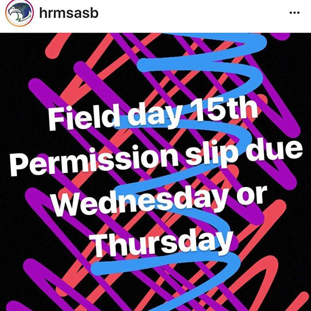 Field Day is Thursday (sharing from @hrmsasb ) ... so many fun things at the end of the year!!