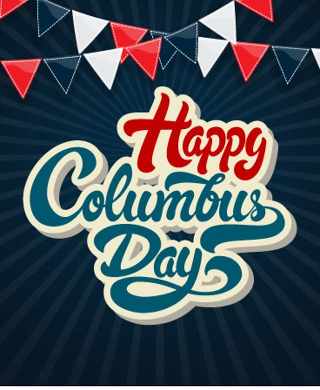 Don't forget!!! No School tomorrow October 8th because it is Columbus Day. Whoop whoop!