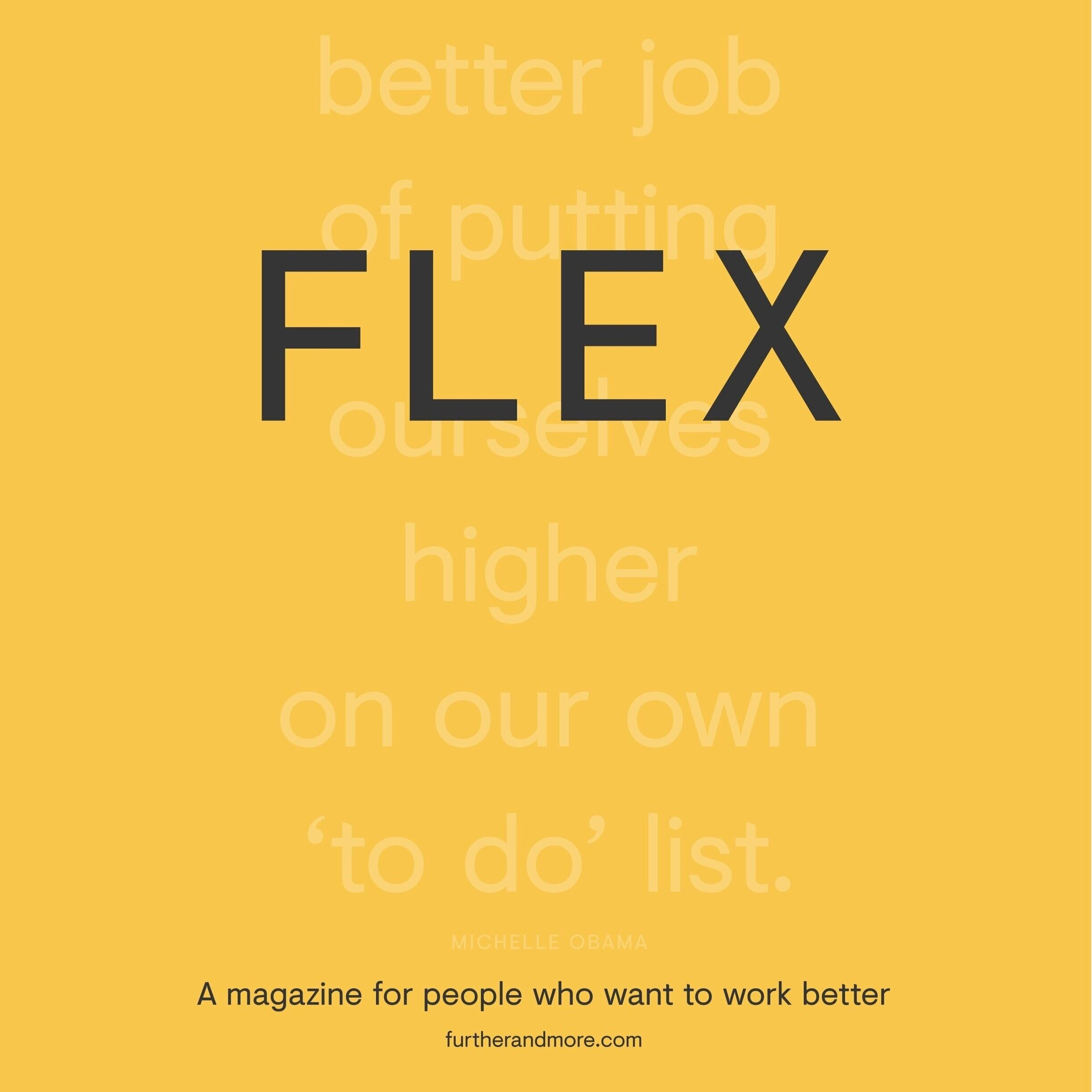 DOWNload your copy of 'flex - a magazine for people who want to work better' - →