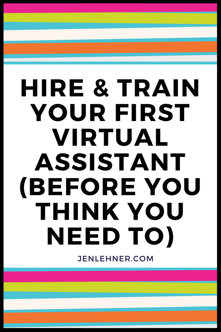 how to hire and train your first virtual assistant