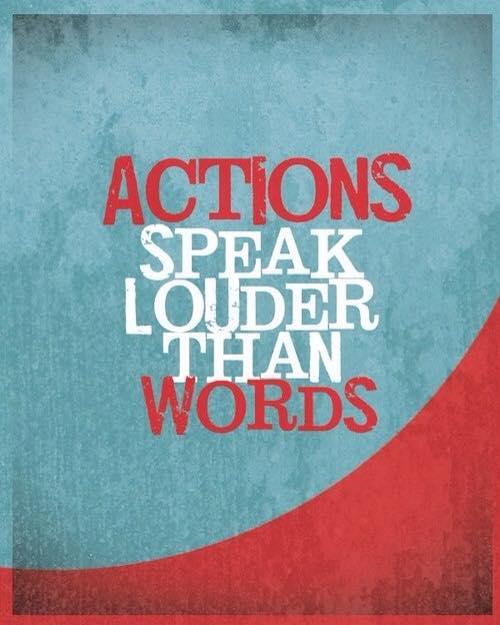 Actions Speak Louder Than Words.jpg