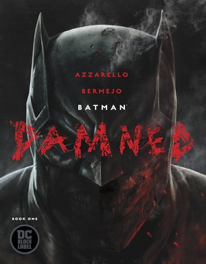 BATMAN+DAMNED+1+of+3.jpg