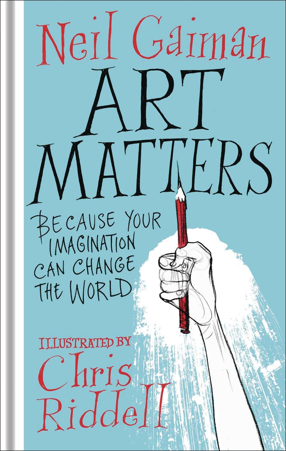 ART MATTERS BECAUSE YOUR IMAGINATION CAN CHANGE WORLD.jpg
