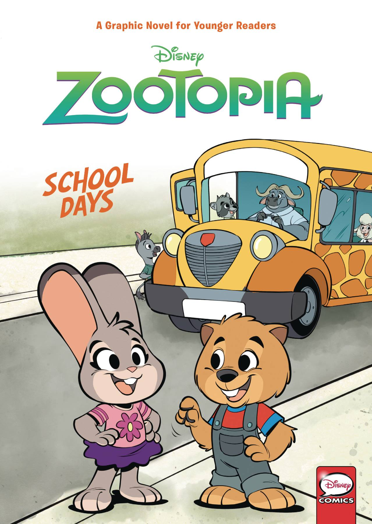 DISNEY ZOOTOPIA SCHOOL DAYS (YA) HC 1.jpg