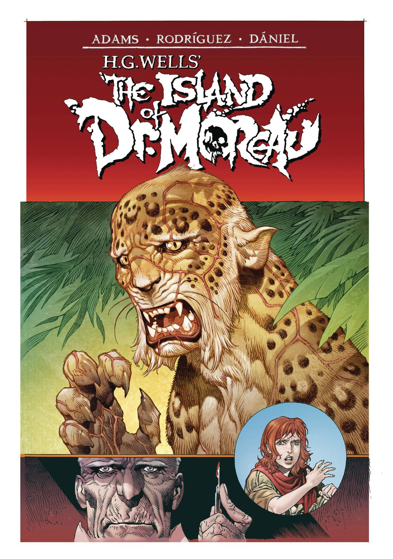 HG WELLS THE ISLAND OF DR MOREAU 1 of 2 CVR A RODRIGUEZ.jpg