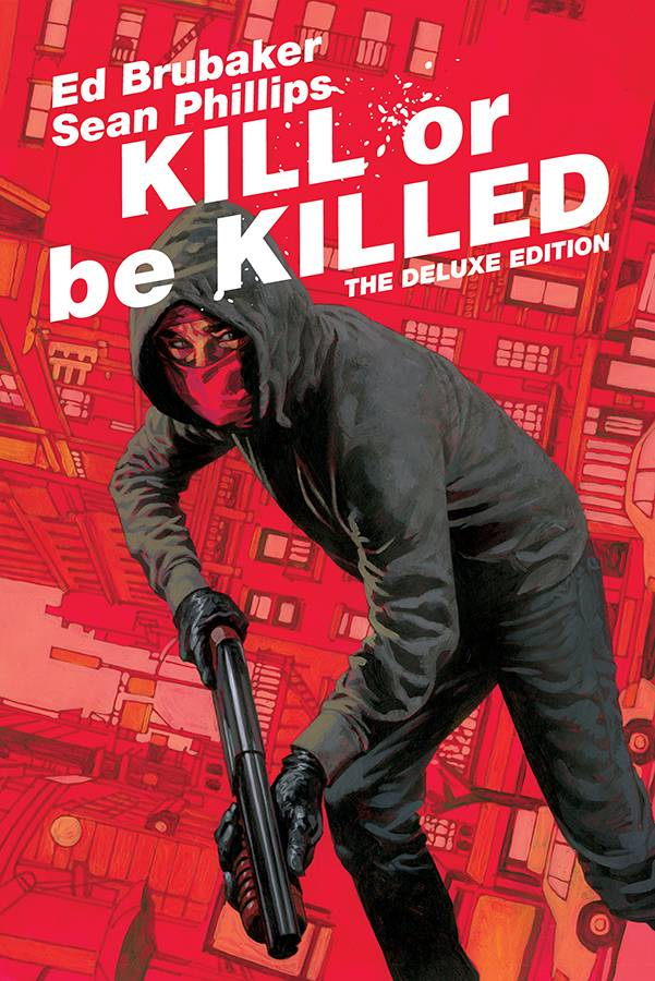 KILL OR BE KILLED DLX ED HC.jpg