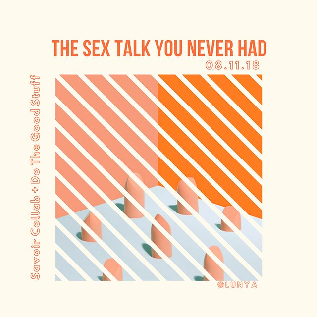Join me Saturday, August 11th at @lunya.co for The Sex Talk You Never Had – where I'll be a Speaker by @savoircollab and @dothegoodstuff.  Use the code SEXTALK for $10 off your ticket!  Ticket Link: bit.ly/sextalkevent