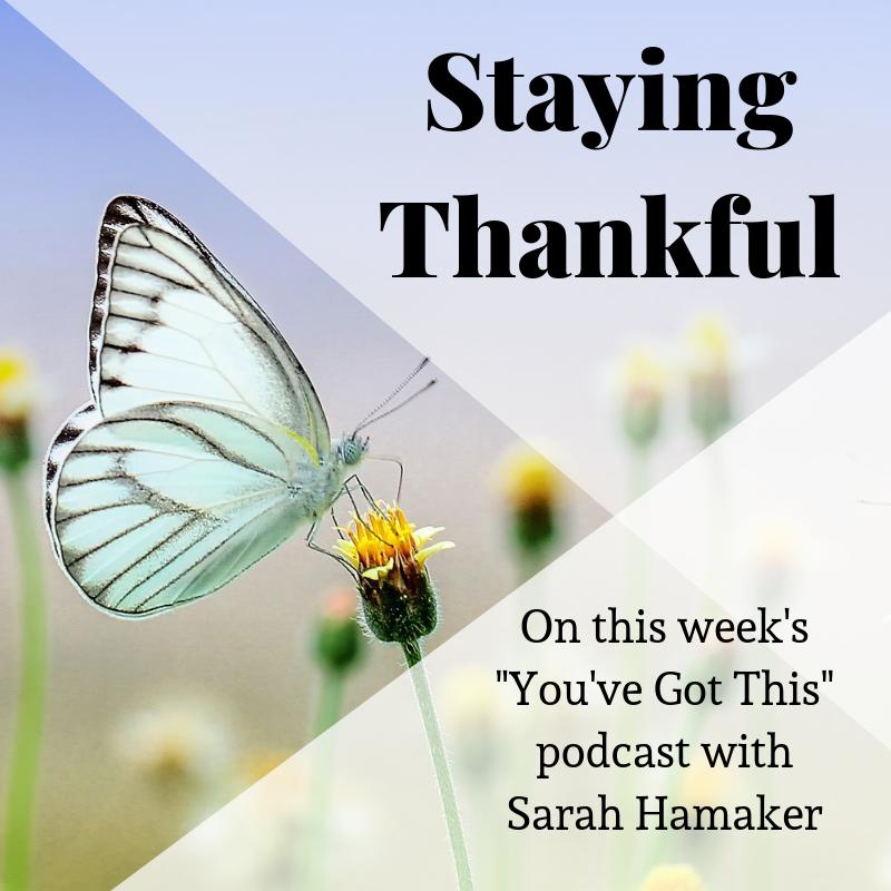 Sarah Hamaker - Staying Thankful