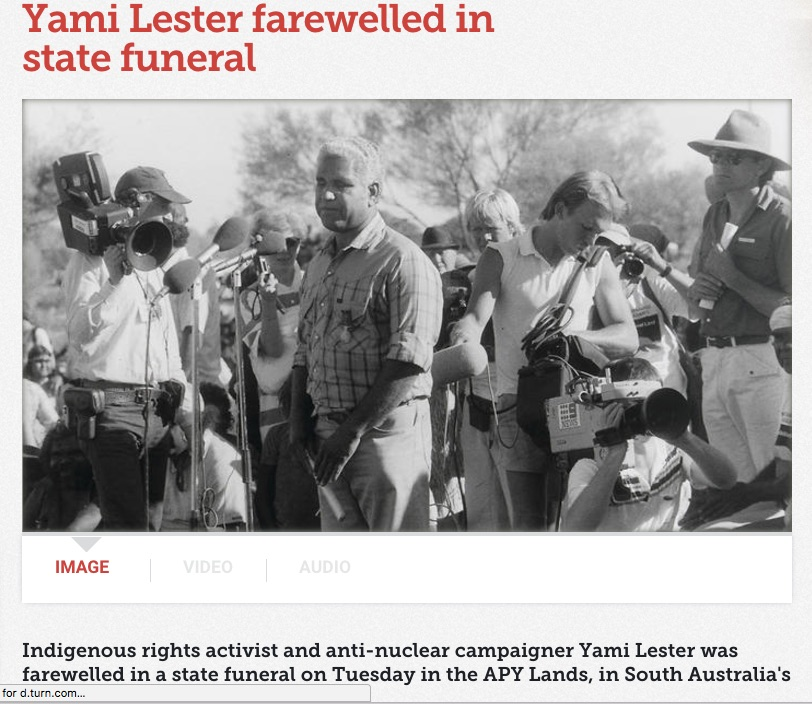 Source:  http://www.sbs.com.au/nitv/nitv-news/article/2017/08/08/yami-lester-farewelled-state-funeral