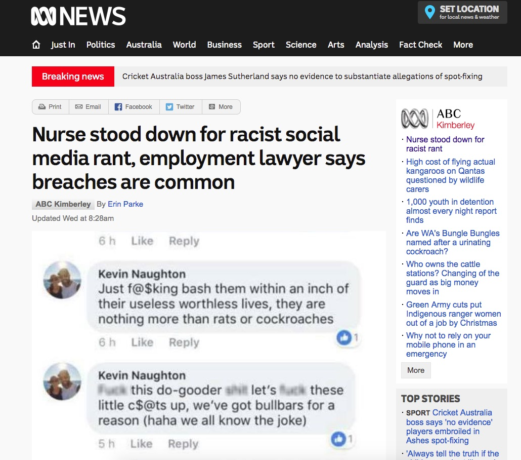 Source: http://www.abc.net.au/news/2017-12-13/broome-hospital-nurse-stood-down-for-online-racist-rant/9251874