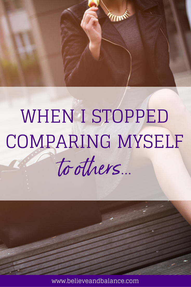 When I Stopped Comparing Myself To Others