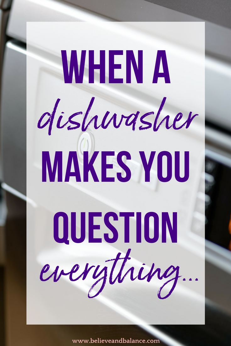 When a dishwasher makes you question everything....png