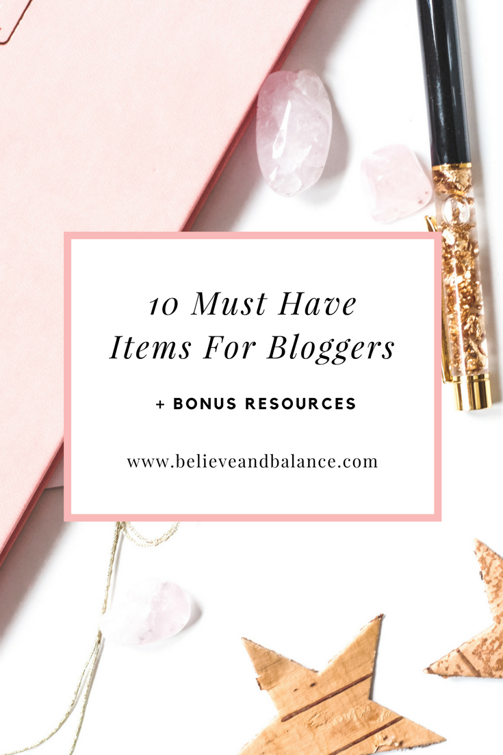 10 Must Have Items For Bloggers.png